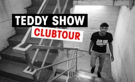 TEDDY SHOW - Clubtour