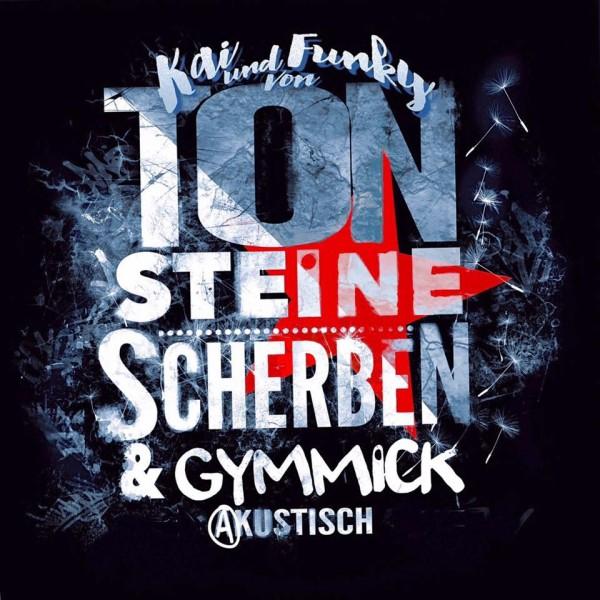 Kay und Funky von TON STEINE SCHERBEN & Gymmick