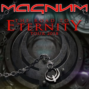 MAGNUM - The Road to Eternity Tour 2018 + Support Reds´Cool