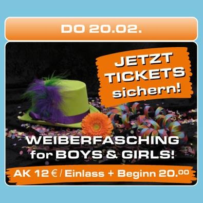 WEIBERFASCHING - for BOYS & GIRLS!