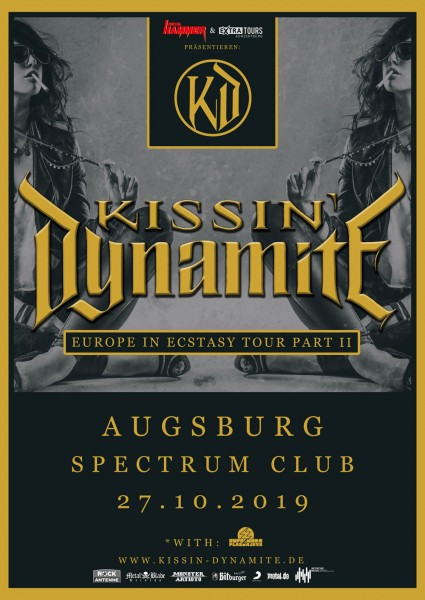 KISSIN´ DYNAMITE + special guest: Supernova Plasmajets - EUROPE IN ECSTASY TOUR PART II