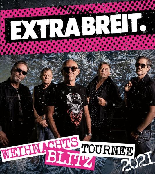 EXTRABREIT - Weihnachts-Blitz-Tournee 2020/2021