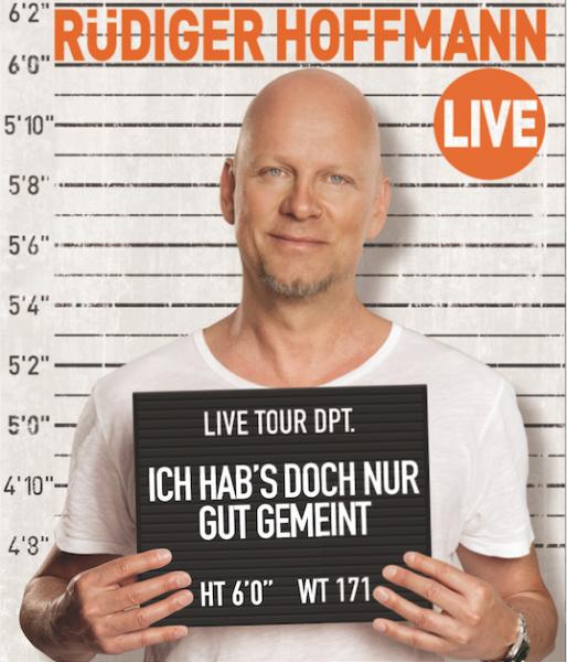 RÜDIGER HOFFMANN - Ich hab´s doch nur gut gemeint