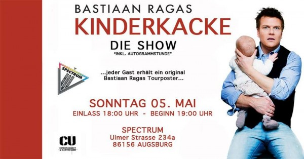 BASTIAAN RAGAS (ex- CAUGHT IN THE ACT) - Kinderkacke - Die Show
