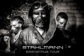 STAHLMANN - Eisenstaub Tour 2015 + Support: Lichtgestalt