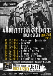 UNANTASTBAR - Fluch und Segen Tour 2014 - Part 2 * Support: GrenzenLos & Hangar X